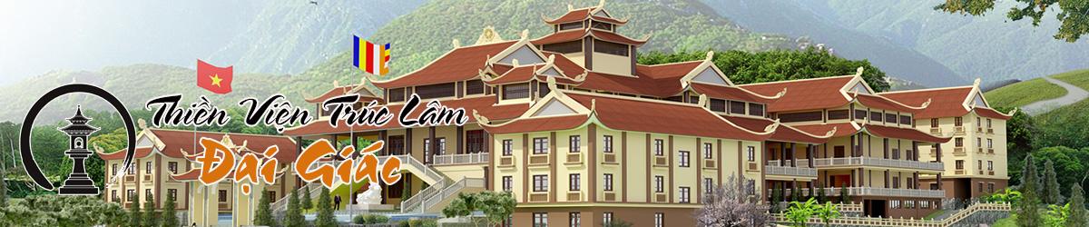 Thiền Viện Trúc Lâm Đại Giác